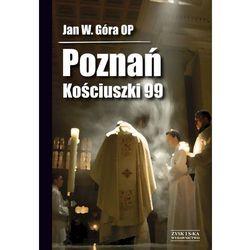Pozna? Ko?ciuszki 99 (ISBN 9788375061383)
