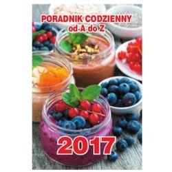 Kalendarz zdzierak Poradnik Codzienny od A do Z 2017 z kategorii Kalendarze