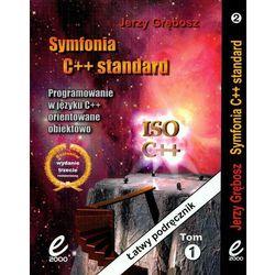 Symfonia C++ Standard tom 1-2 Programowanie w języku C++ orientowane obiektowo (Edition 2000)