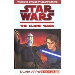 Star Wars. Wojny Klonów: Tajna armia Dooku (ilość stron 200)