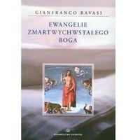 Ewangelie Zmartwychwstałego Boga, oprawa broszurowa
