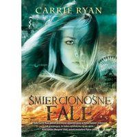 Carrie Ryan. Las Zębów i Rąk #2 - Śmiercionośne fale., papierowy księżyc