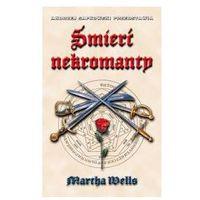 ŚMIERĆ NEKROMANTY Martha Wells