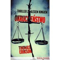 Okrucieństwo - Thomas Erikson