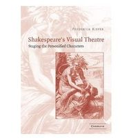 Shakespeare's Visual Theatre: Staging the Personified Characters (9780521827256)