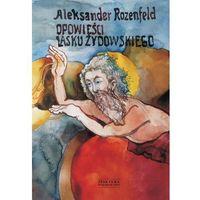 Opowieści Lasku Żydowskiego (84 str.)