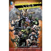 Amerykańska Liga Sprawiedliwości #01: Najbardziej niebezpieczni