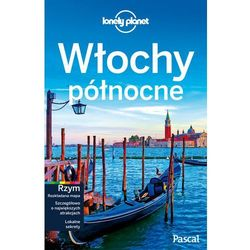 Włochy Północne. Przewodnik. Lonely Planet, książka z kategorii Pozostałe książki