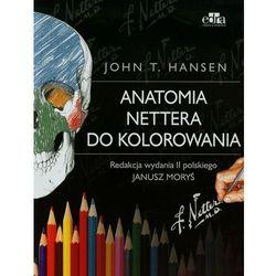 Anatomia Nettera do kolorowania wyd. II NOWOŚĆ 2015 (kategoria: Pozostałe książki)