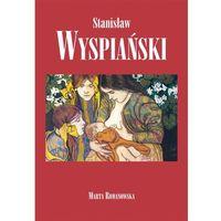 Stanisław Wyspiański - Wysyłka od 3,99 - porównuj ceny z wysyłką, Romanowska Marta