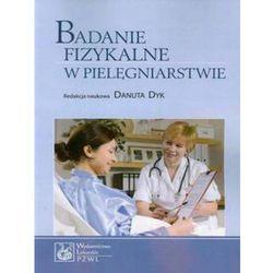 Badanie fizykalne w pielęgniarstwie, książka w oprawie miękkej