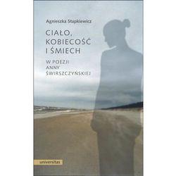 Ciało kobiecość i śmiech w poezji Anny Świrczyńskiej