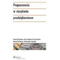 Prognozowanie W Zarządzaniu Przedsiębiorstwem (320 str.)