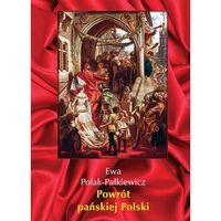 Powrót pańskiej Polski - Wysyłka od 3,99
