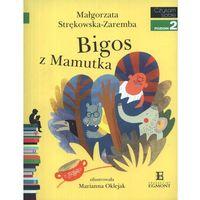 Czytam sobie. Poziom 2. Bigos z Mamutka, Strękowska-Zaremba Małgorzata