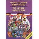 Dzieci to lubią najbardziej Die Kinder mogen das (2012)