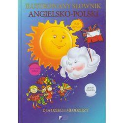 Ilustrowany słownik angielsko-polski dla dzieci i młodzieży (praca zbiorowa)
