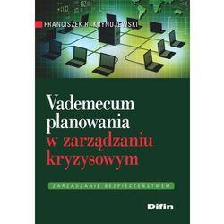 Vademecum planowania w zarządzaniu kryzysowym-Wysyłkaod3,99 (Krynojewski Franciszek R.)