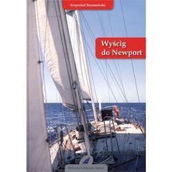 Wyścig do Newport (ISBN 9788362039081)
