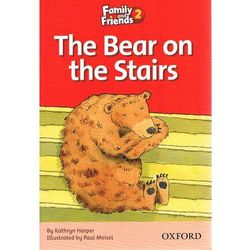 Family and Friends Readers 2: The Bear on the Stairs, książka z ISBN: 9780194802598