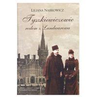 Tyszkiewiczowie rodem z Landwarowa (ISBN 9788375433043)