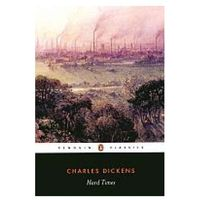 Hard Times - Charles Dickens, Charles Dickens