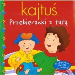 Kajtuś Przebieranki z tatą, rok wydania (2010)