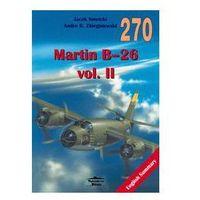 MARTIN B-26 VOL. II MILITARIA 270 (J. Nowicki, A. Zbiegniewski)