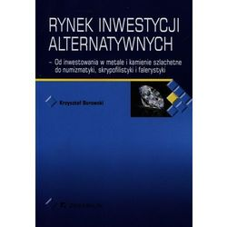 Rynek inwestycji alternatywnych (Krzysztof Borowski)