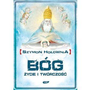 Bóg Życie i twórczość - Szymon Hołownia (9788324014811)