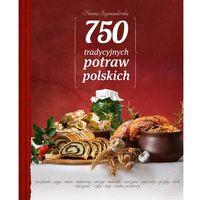 750 tradycyjnych polskich potraw (9788377633519)