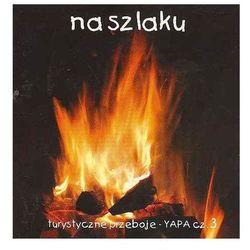 Na szlaku - Turystyczne przeboje - YAPA cz. 3 - Dalmafon