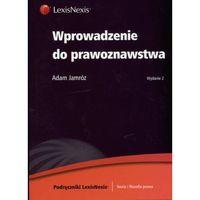 Wprowadzenie do prawoznawstwa (ISBN 9788376208374)