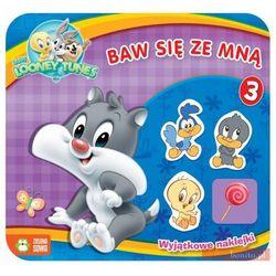 Baw się ze mną cz. 3 - Baby Looney Tunes, książka z kategorii Audiobooki