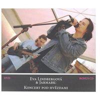 Koncert pod hvězdami + DVD, bonus CD Eva Lindbergová (9788087195000)