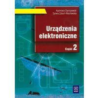 Urządzenia Elektroniczne Część 2 Podręcznik (opr. miękka)