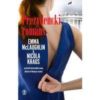 Prezydencki romans - Dostawa zamówienia do jednej ze 170 księgarni Matras za DARMO, pozycja z kategorii Poez
