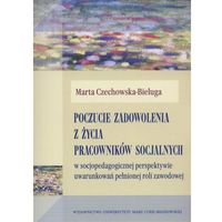 Poczucie zadowolenia z życia pracowników socjalnych, Czechowska-Bieluga Marta
