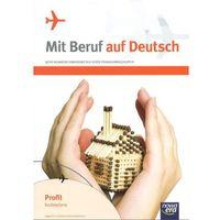 Mit Beruf auf Deutsch Język niemiecki zawodowy Podręcznik z ćwiczeniami (9788326711336)