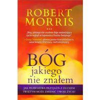 Bóg jakiego nie znałem  marki Morris robert
