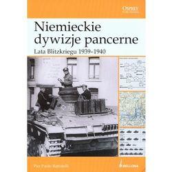 Niemieckie dywizje pancerne. Lata Blitzkriegu (ilość stron 96)