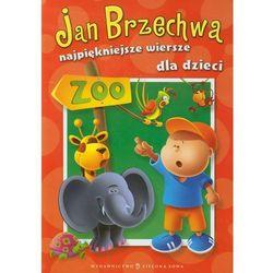 Jan Brzechwa. Najpiękniejsze wiersze dla dzieci (Zielona Sowa)