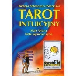 Tarot intuicyjny - Barbara Antonowicz-Wlazińska (Barbara Antonowicz-Wlazińska)