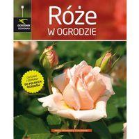 RÓŻE W OGRODZIE Helena Wiśniewska-Grzeszkiewicz, Dryden Windy
