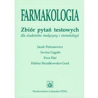 FARMAKOLOGIA ZBIÓR PYTAŃ TESTOWYCH DLA STUDENTÓW MEDYCYNY I STOMATOLOGII (616 str.)