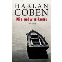 Nie mów nikomu Coben Harlan