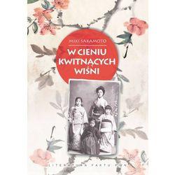 W cieniu kwitnących wiśni - Miki Sakamoto (ISBN 9788301170493)