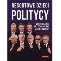 Resortowe dzieci politycy + zakładka do książki GRATIS (9788380790995)