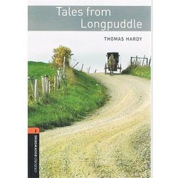 OXFORD BOOKWORMS LIBRARY New Edition 2 TALES FROM LONGPUDDLE