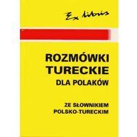 Rozmówki tureckie dla polaków ze sł.pol-tur (ilość stron 317)